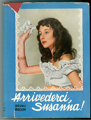 BREHM BRUNO ARRIVEDERCI, SUSANNA! BALDINI & CASTOLDI  1953 LA MELAGRANA 4