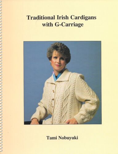 TRADITIONAL IRISH CARDIGANS WITH G-CARRIAGE w/ disk **NEW** by Tami Nobuyuki