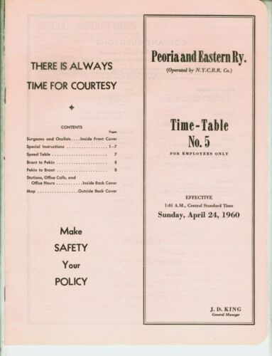 PEORIA & EASTERN RAILWAY ETT TIMETABLE SYSTEM #5  APRIL 24, 1960  12 PAGES.
