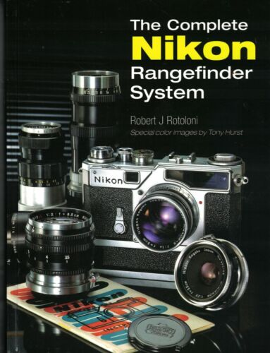 THE COMPLETE NIKON RANGEFINDER SYSTEM BOOK BY ROBERT ROTOLONI, FREE USA SHIPPING