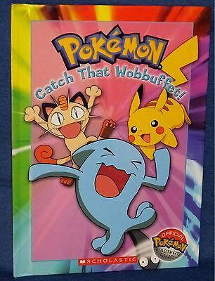 Pokemon Master's Book Club Childs Book Catch That Wobbuffet! New Scolastic 2005 (Catch Kids Club)