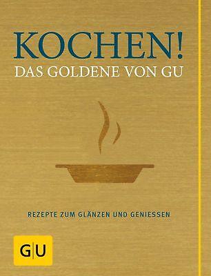 Kochen! Das Goldene von GU  Die GU Grundkochbücher|GU