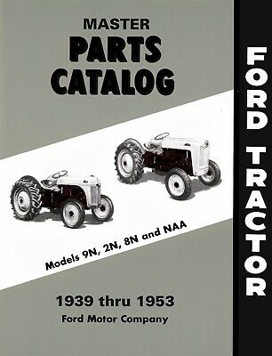 Ford 9n 2n 8n Naa Tractor Parts Manual 1939 - 1953