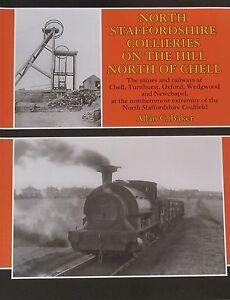 NORTH STAFFORDSHIRE MINES Mining Railways History NEW Chell Turnhurst Wedgwood