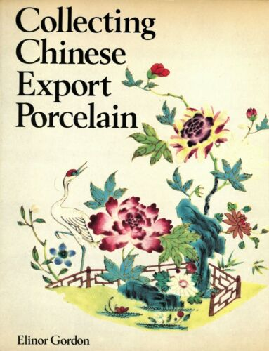 Antique Chinese Export Porcelain Types Makers Patterns Dates / Scarce Hrdbk Book