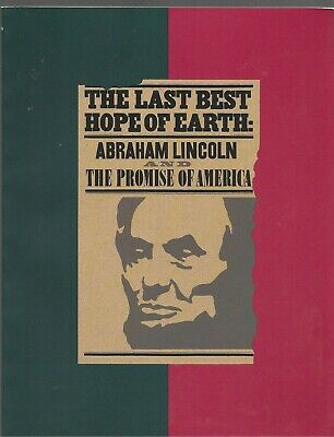 ABRAHAM LINCOLN AUTOGRAPH DOCUMENTS Personal Effects LAST BEST HOPE OF EARTH