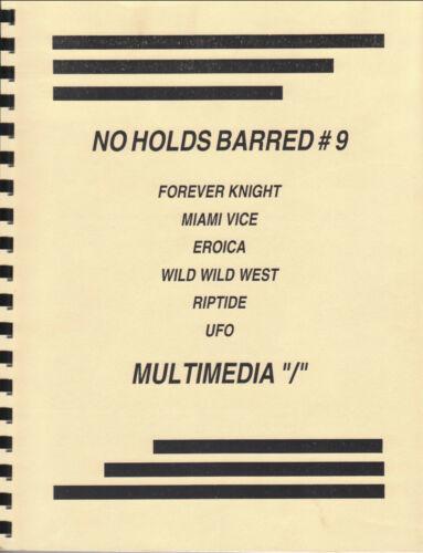 ADULT FANZINE Forever Knight+Eroica+Riptide+Wild Wild West+Miami Vice+UFO+more