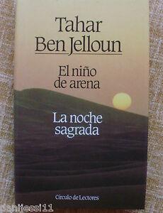 El-nino-de-arena-La-noche-sagrada-Tahar-Ben-Jelloun-Circulo-de-Lectores-1988