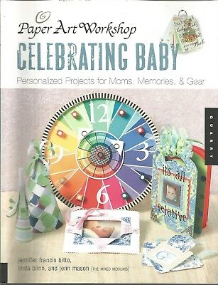 Paper Art Workshop: Celebrating Baby: Personalized Projects for Moms, - Art Projects For Babies
