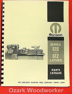 Monarch 610 612 Metal Lathe Parts Manual 0472
