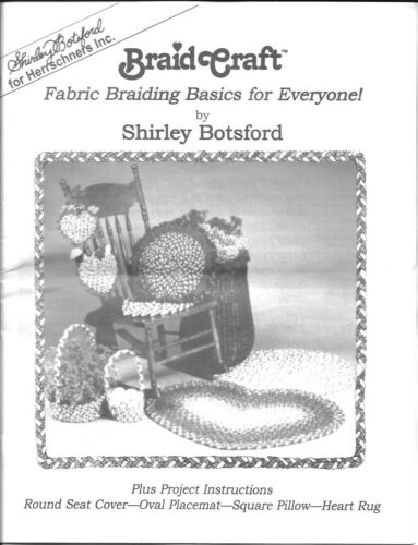 Shirley Botsford Vtg. Fabric Braiding Kit -Detailed Instruction Booklet Included