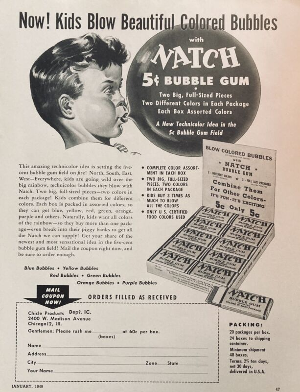 1948 AD(L13)~CHICLE PRODUCTS CO. CHICAGO. NATCH 5c BUBBLE GUM