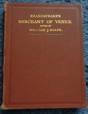 Shakespeare's Comedy of The Merchant of Venice. 1894 Edited by William J. Rolfe