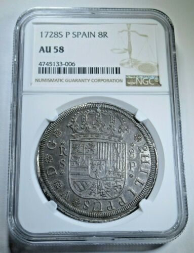 NGC AU58 1728 S P Spanish Silver 8 Reales Eight Real AU 8R Colonial Dollar Coin