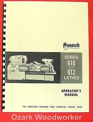 Monarch 610 612 Metal Lathe Operators Manual 0471