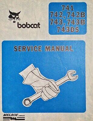 Bobcat Service Repair Manual 741 742 742b 743 743b 743ds Binder Melroe