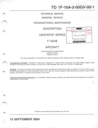 F-16A & F-16B General Vehicle Description Aircraft Manual Flight Manual -CD