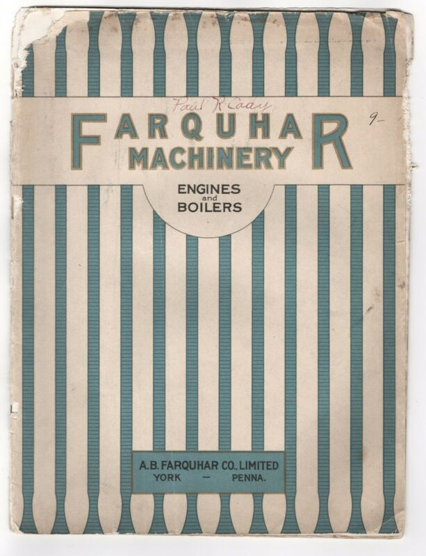 1916 FARQUHAR MACHINERY STEAM ENGINES & BOILERS RARE TRADE CATALOG AJAX GAS
