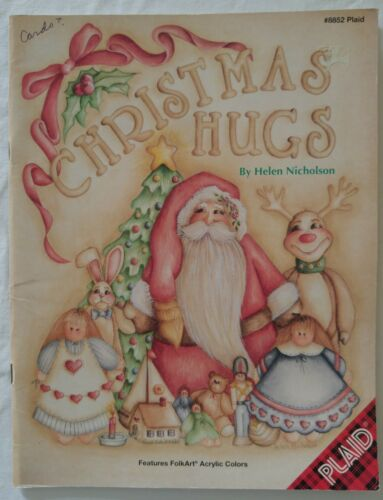 Plaid Decorative Painting Pattern Book CHRISTMAS HUGS 8852 by Helen Nicholson