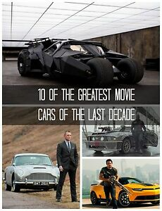 10 of the Greatest Movie Cars of the Last Decade