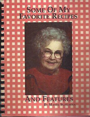 WINNER SD 1998 MAMIE SCHUMAN COOK BOOK SOME OF MY FAVORITE RECIPES *SOUTH DAKOTA