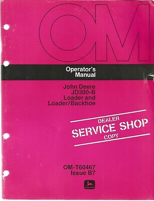 John Deere Jd300-b Loader And Loaderbackhoe Operators Manual