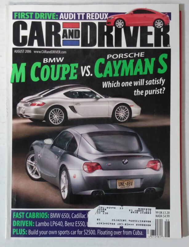 CAR DRIVER AUTOMOTIVE MAGAZINE 2006 AUGUST BMW M COUPE PORSCHE CAYMAN S AUDI TT