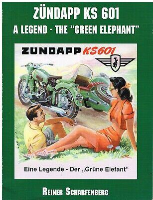 ZUNDAPP KS 601 GREEN ELEPHANT 1950-57 DESIGN DEVELOPMENT PRODUCTION HISTORY BOOK
