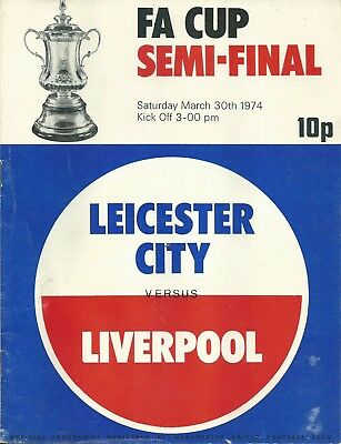 LEICESTER CITY  V LIVERPOOL 1974  F.A. CUP SEMI FINAL MATCHDAY PROGRAMME