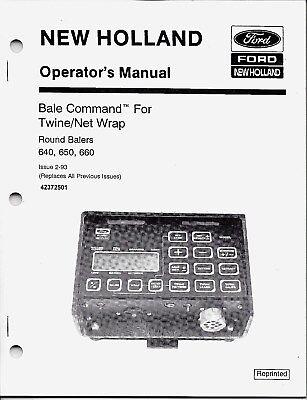 New Holland 640 650 660 Round Baler Bale Command Operator Manual 42372501