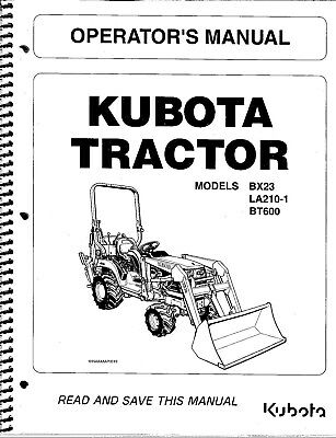 Kubota Bx23 La210-1 Bt600 Tractor Loader Backhoe Operator Manual K2591-71224