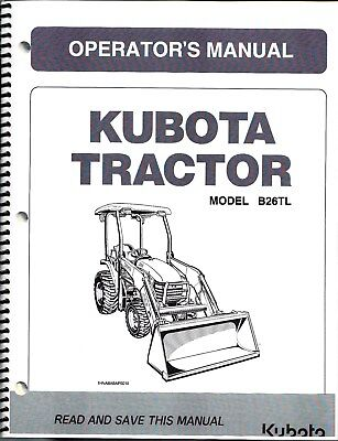Kubota B26 Tractor Loader Plus Backhoe Operators Manuals Set Of 2
