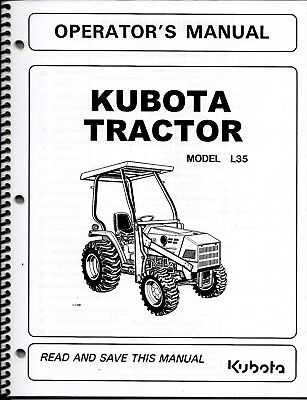 Kubota L35 Tractor Loader Backhoe Operator Manuals Set Of 3