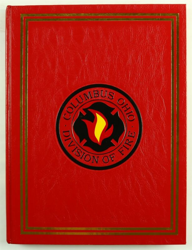 Columbus Ohio Division of Fire Department 1991 OH Firefighter History Year Book