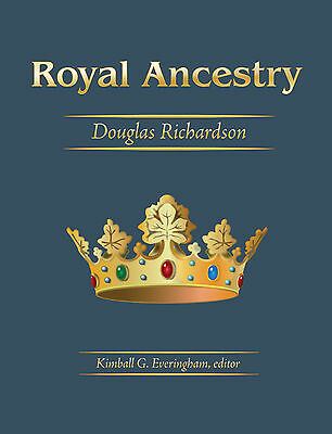 Royal Ancestry  A Study In Colonial And Medieval Families  5 Volume Set