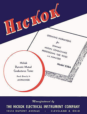Hickok 538a Tube Tester & Vom Operators Manual + Test Data Supplement