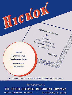 Hickok 538 Tube Tester & Vom Operators Manual + Test Data Supplement