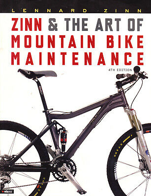 Zinn and the Art of Mountain Bike Maintenance By Lennard Zinn (4th Edition) for sale  Shipping to Canada