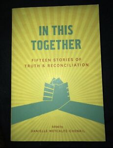 NEW- in this together fifteen stories of reconciliation