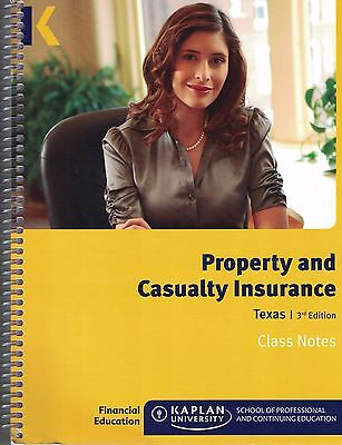 Property And Casualty Insurance Texas  3Rd Edition Class Note 2014