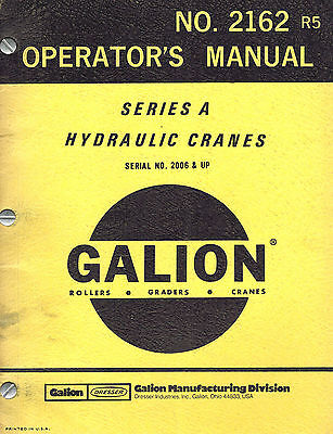 Galion  Series A Hydraulic Crane Operators Manual No. 2162 R2