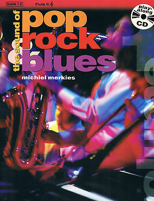- The Sound of Rock Pop Blues with CD Grade 1-2 - Trumpet, Flute, Clarinet, Bb Sax
