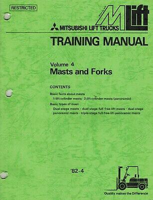 Mitsubishi Forklifts Masts Forks Training Manual Volume 4 New