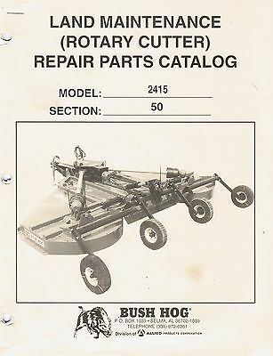 Bush Hog Rotary Cutter 2415 Repair Parts Manual