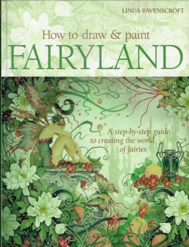 How to draw & paint FAIRYLAND by Linda Ravenscroft