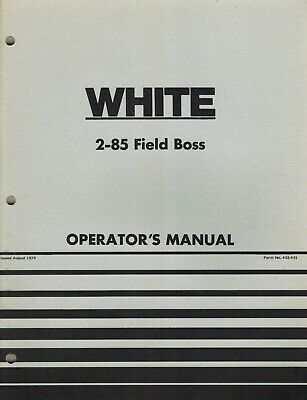 White 2-85 Field Boss Tractor Operators Manual New