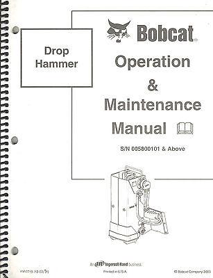Bobcat Drop Hammer Operation Maintenance Manual