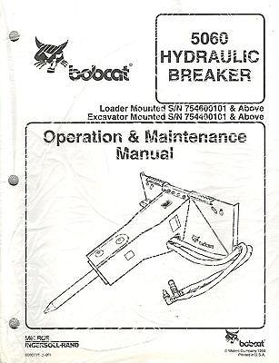 Bobcat 5060 Hydraulic Breaker Operation Maintenance Manual New