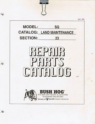Bush Hog Sq Series Rotary Cutter Repair Parts Manual
