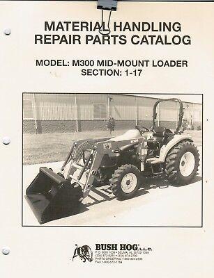 Bush Hog M300 Mid Mount Loader Repair Parts Manual
